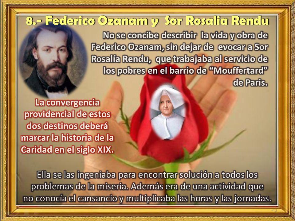 8.- Federico Ozanam y Sor Rosalia Rendu