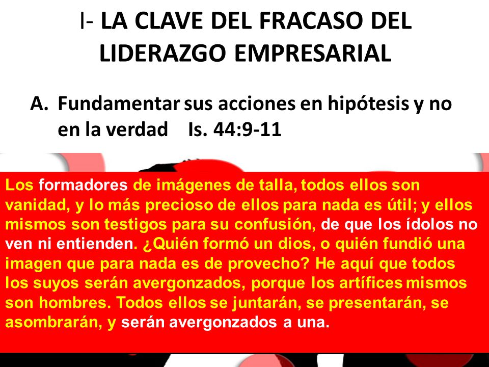 I- LA CLAVE DEL FRACASO DEL LIDERAZGO EMPRESARIAL