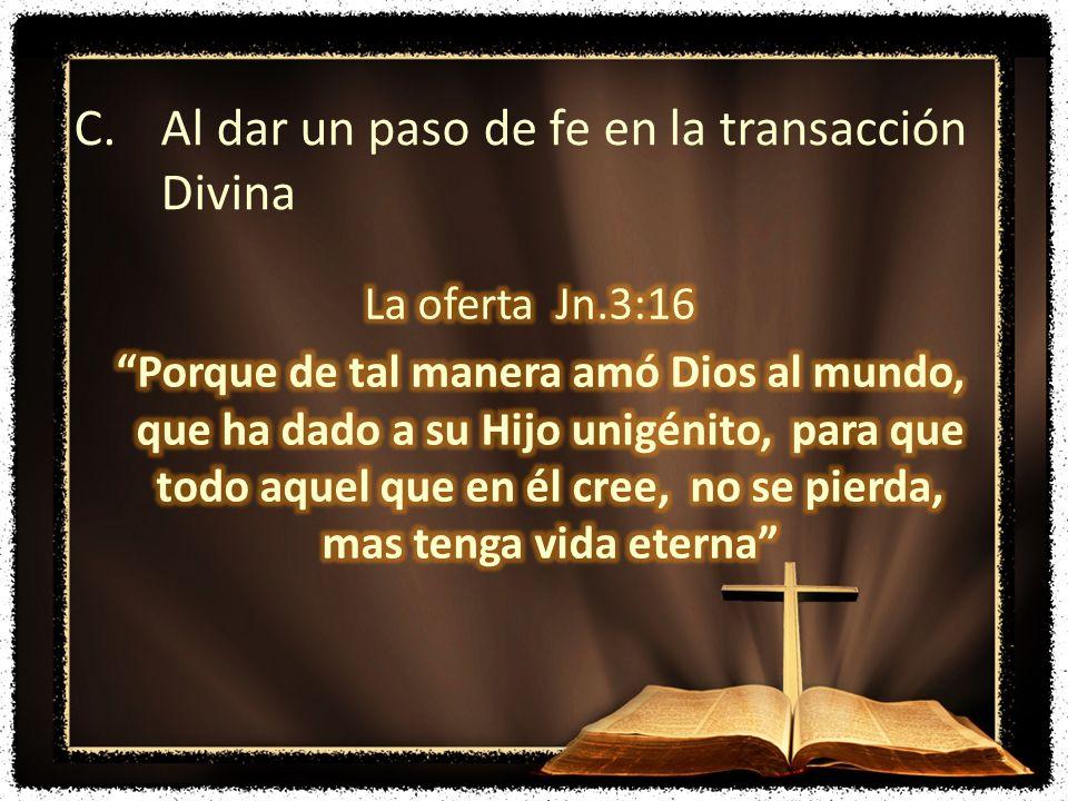 Al dar un paso de fe en la transacción Divina