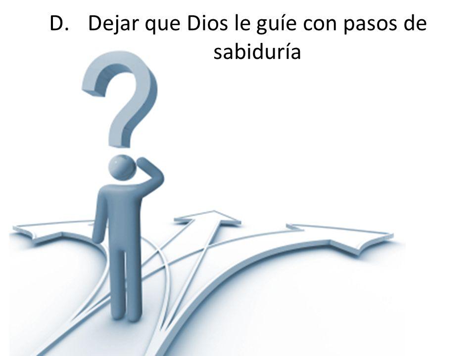 Dejar que Dios le guíe con pasos de sabiduría