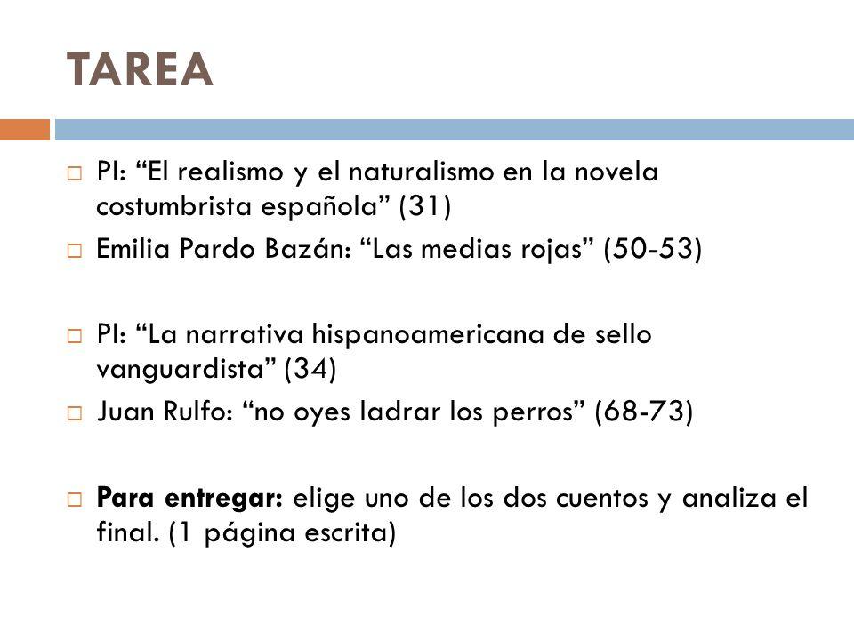 TAREA PI: El realismo y el naturalismo en la novela costumbrista española (31) Emilia Pardo Bazán: Las medias rojas (50-53)