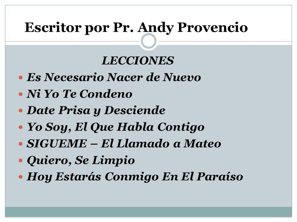 Escritor por Pr. Andy Provencio
