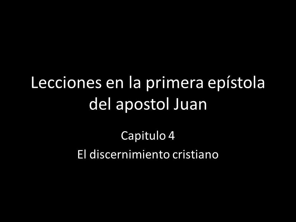 Lecciones en la primera epístola del apostol Juan
