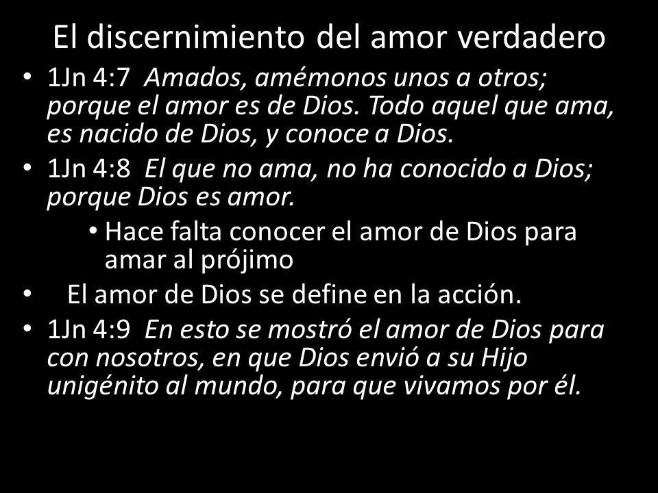 El discernimiento del amor verdadero