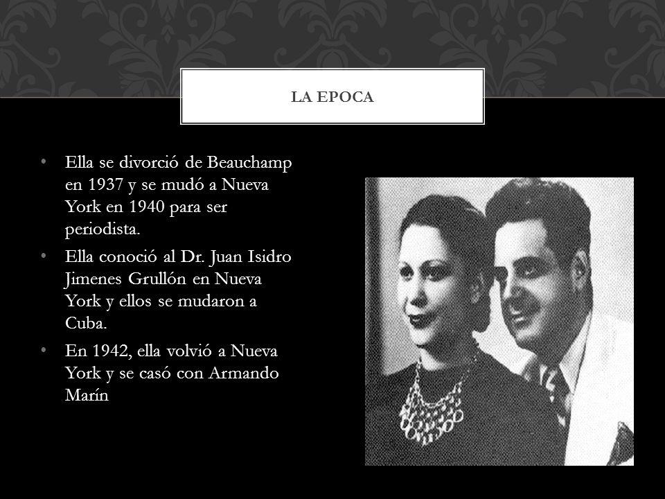 En 1942, ella volvió a Nueva York y se casó con Armando Marín