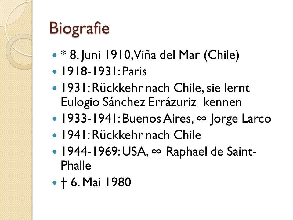 Biografie * 8. Juni 1910, Viña del Mar (Chile) 1918-1931: Paris