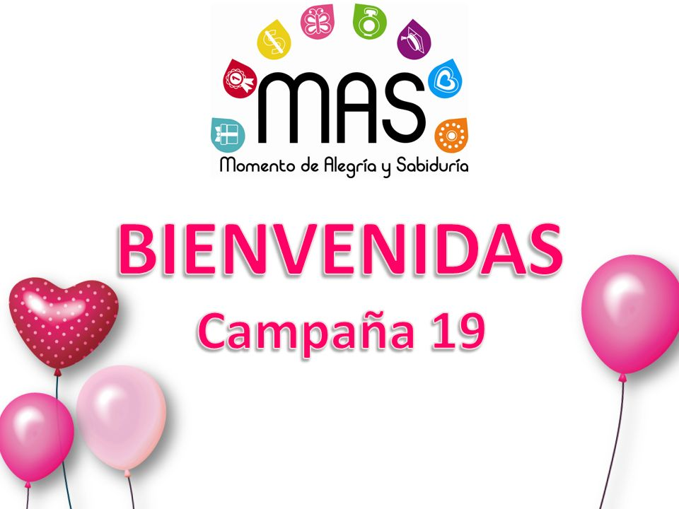 BIENVENIDAS Campaña 19