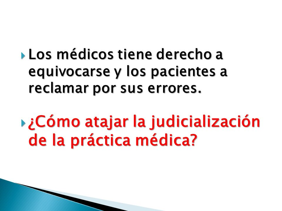 ¿Cómo atajar la judicialización de la práctica médica