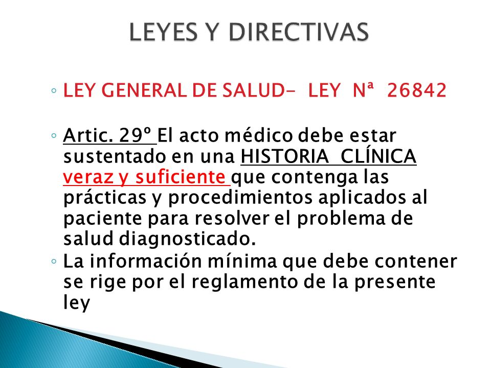 LEYES Y DIRECTIVAS LEY GENERAL DE SALUD- LEY Nª 26842