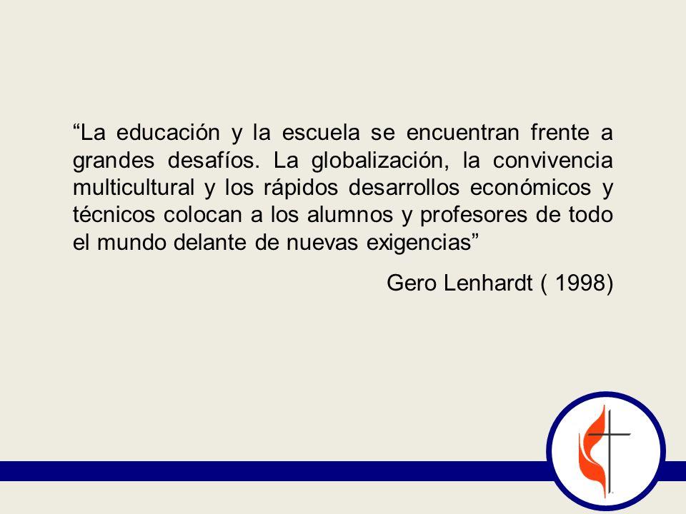 La educación y la escuela se encuentran frente a grandes desafíos