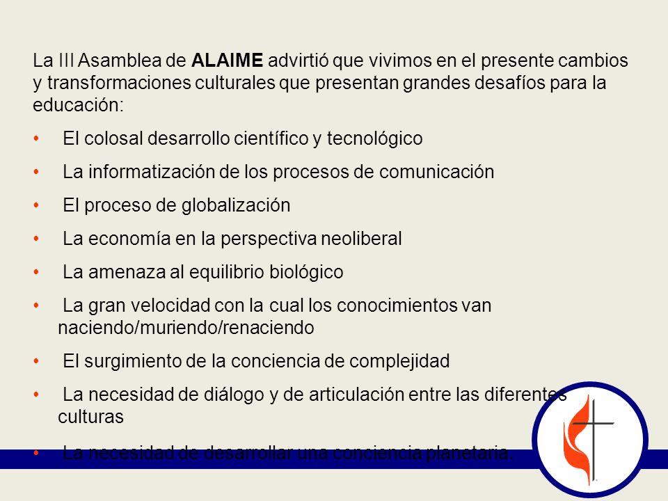 La III Asamblea de ALAIME advirtió que vivimos en el presente cambios y transformaciones culturales que presentan grandes desafíos para la educación: