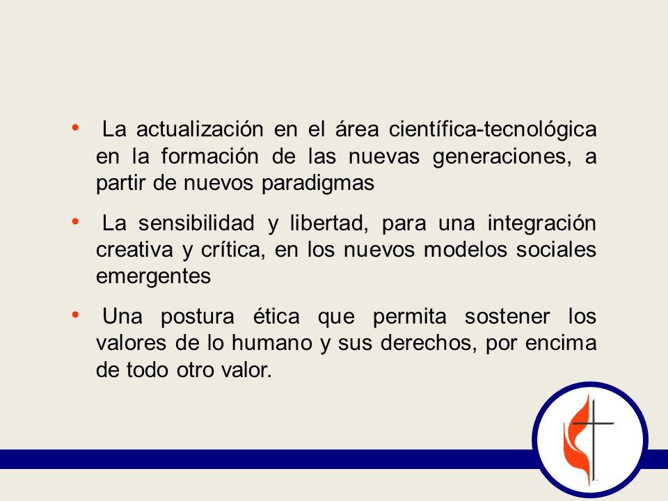 La actualización en el área científica-tecnológica en la formación de las nuevas generaciones, a partir de nuevos paradigmas