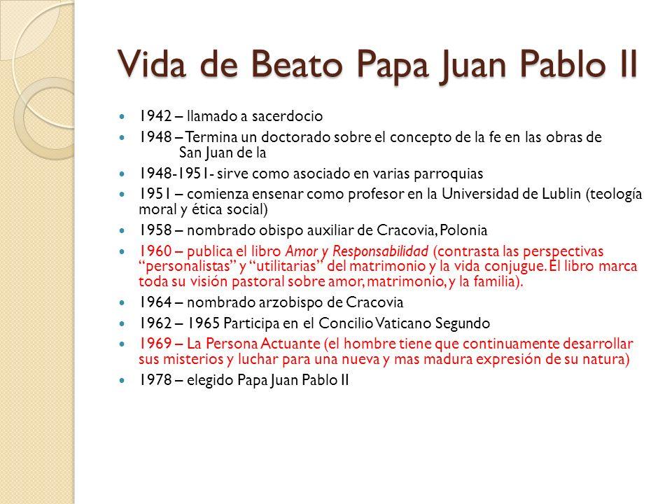 Vida de Beato Papa Juan Pablo II