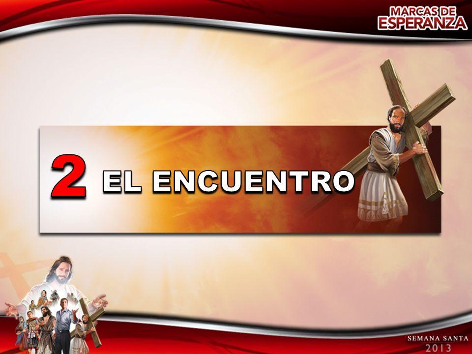 2 EL ENCUENTRO
