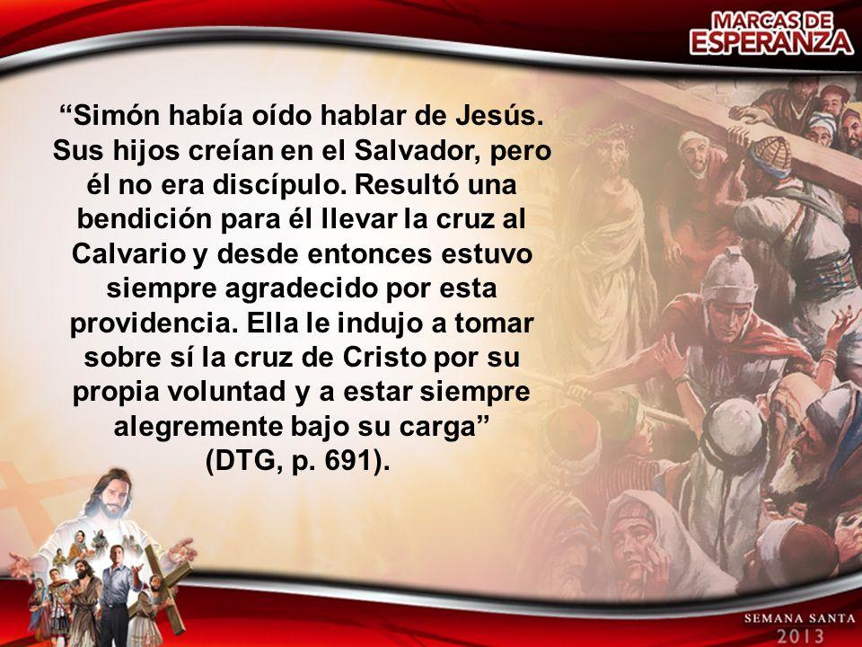 Simón había oído hablar de Jesús
