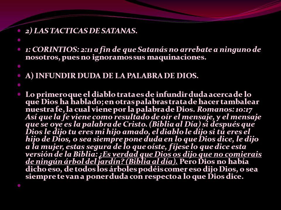 2) LAS TACTICAS DE SATANAS.