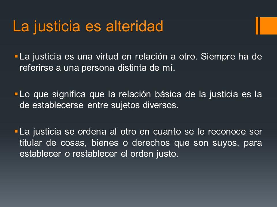 La justicia es alteridad