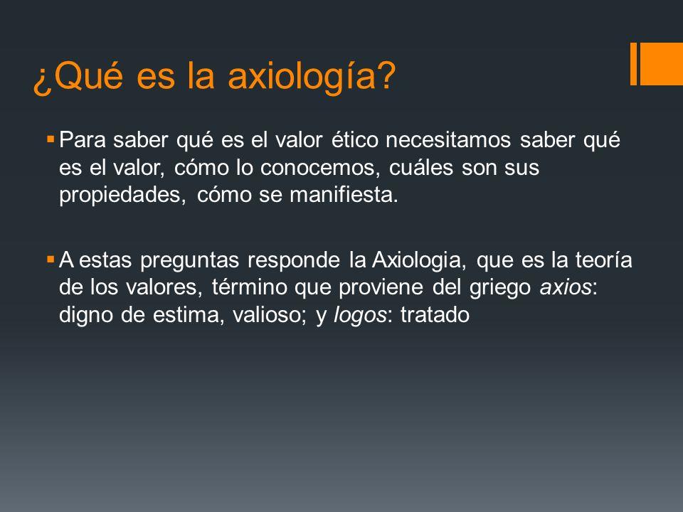¿Qué es la axiología