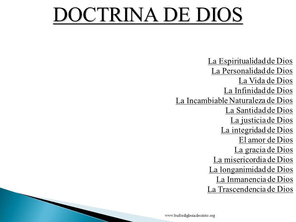 DOCTRINA DE DIOS La Espiritualidad de Dios La Personalidad de Dios