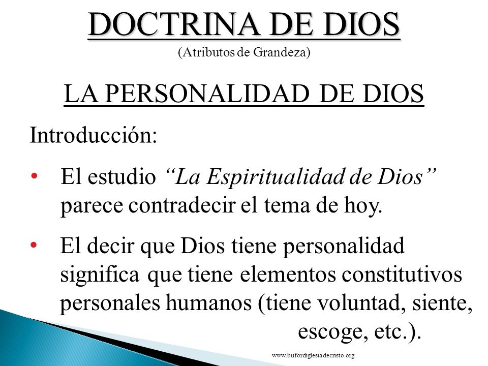 DOCTRINA DE DIOS LA PERSONALIDAD DE DIOS Introducción: