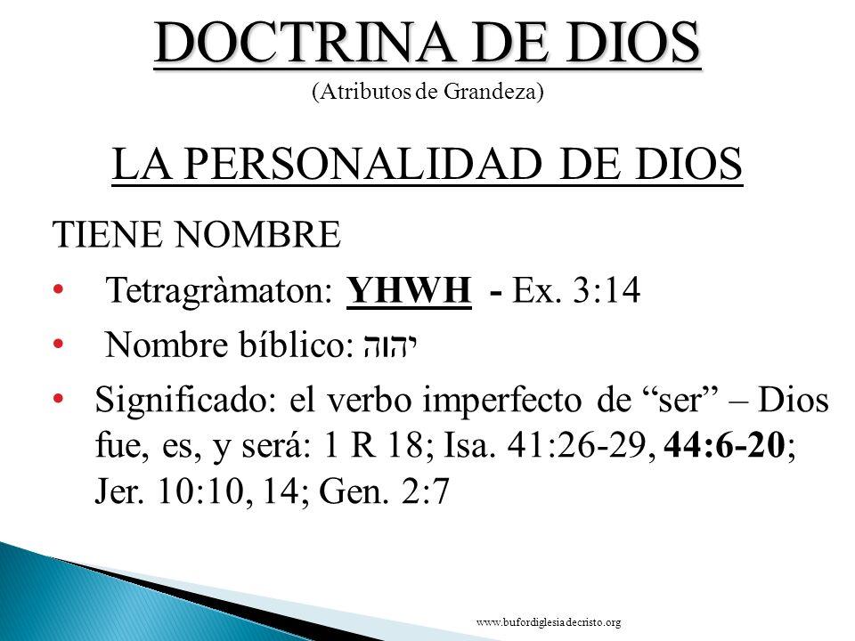 DOCTRINA DE DIOS LA PERSONALIDAD DE DIOS TIENE NOMBRE