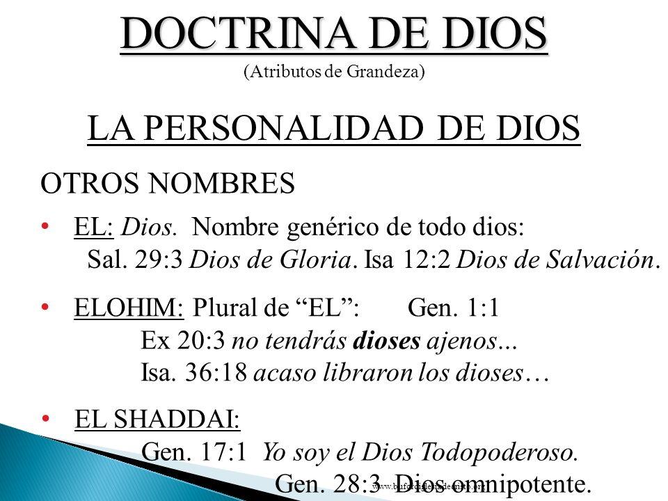 DOCTRINA DE DIOS LA PERSONALIDAD DE DIOS OTROS NOMBRES