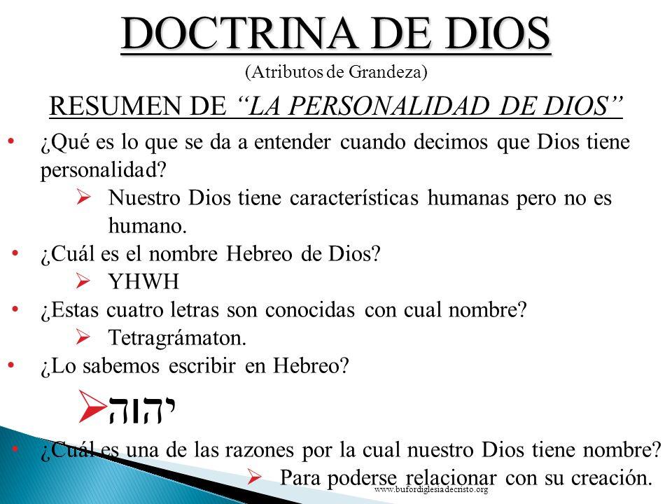 DOCTRINA DE DIOS יהוה RESUMEN DE LA PERSONALIDAD DE DIOS
