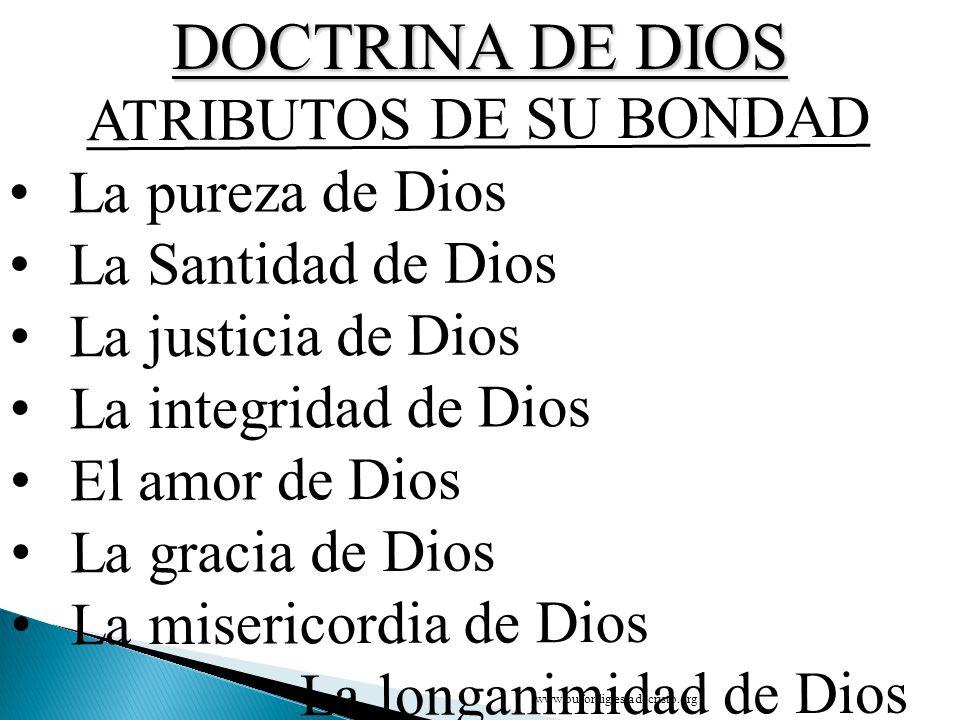 DOCTRINA DE DIOS ATRIBUTOS DE SU BONDAD La pureza de Dios