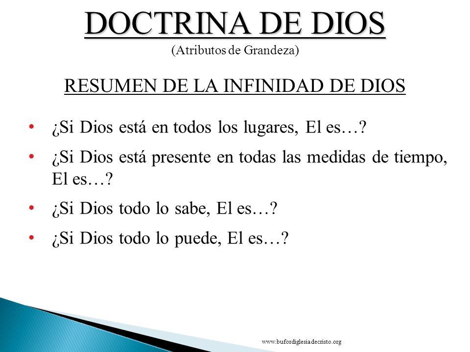 DOCTRINA DE DIOS RESUMEN DE LA INFINIDAD DE DIOS