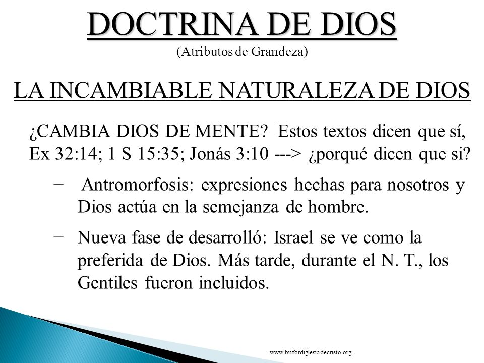 DOCTRINA DE DIOS LA INCAMBIABLE NATURALEZA DE DIOS