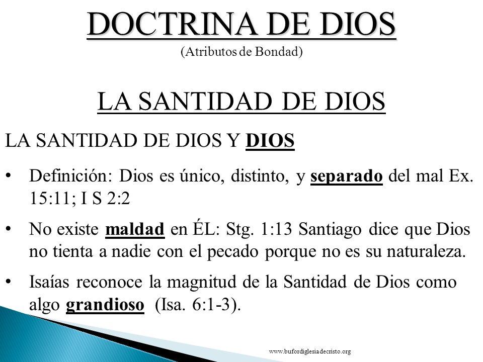 DOCTRINA DE DIOS LA SANTIDAD DE DIOS LA SANTIDAD DE DIOS Y DIOS