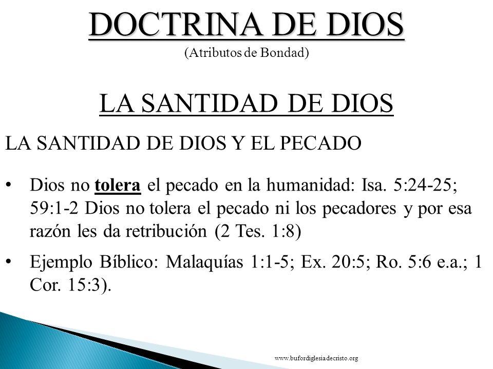DOCTRINA DE DIOS LA SANTIDAD DE DIOS LA SANTIDAD DE DIOS Y EL PECADO