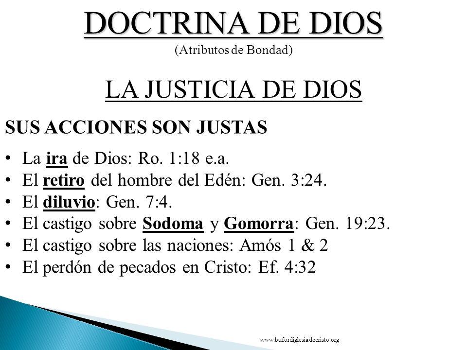 DOCTRINA DE DIOS LA JUSTICIA DE DIOS SUS ACCIONES SON JUSTAS