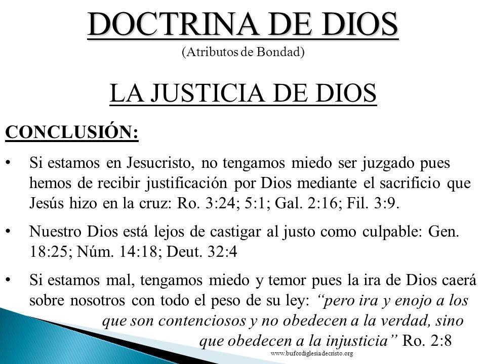 DOCTRINA DE DIOS LA JUSTICIA DE DIOS CONCLUSIÓN: