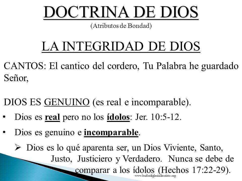 DOCTRINA DE DIOS LA INTEGRIDAD DE DIOS