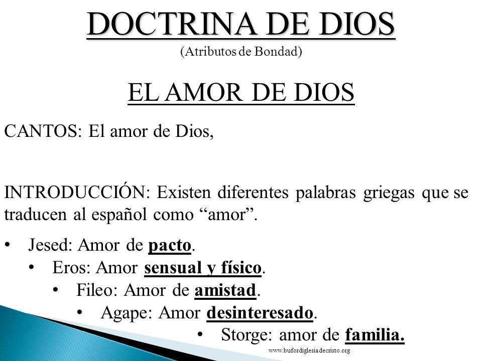 DOCTRINA DE DIOS EL AMOR DE DIOS CONCLUSIÓN CANTOS: El amor de Dios,