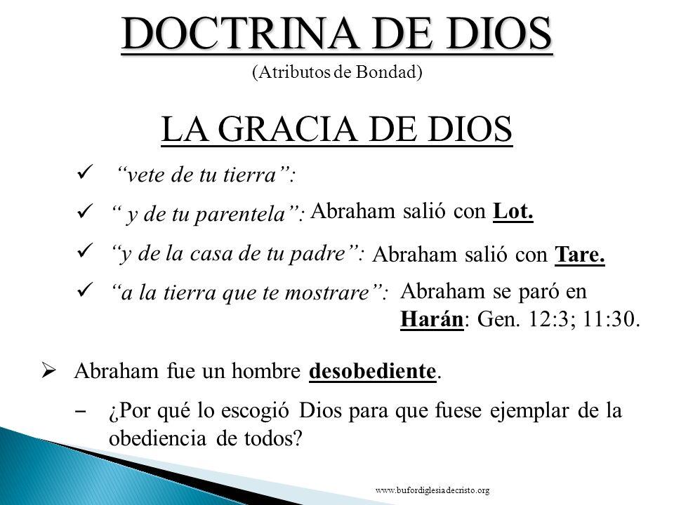DOCTRINA DE DIOS LA GRACIA DE DIOS CONCLUSIÓN vete de tu tierra :