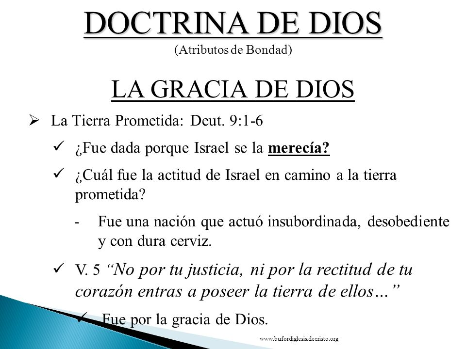 DOCTRINA DE DIOS LA GRACIA DE DIOS CONCLUSIÓN