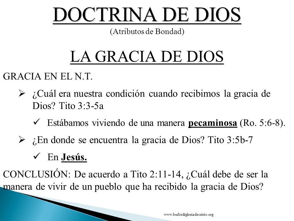 DOCTRINA DE DIOS LA GRACIA DE DIOS CONCLUSIÓN GRACIA EN EL N.T.
