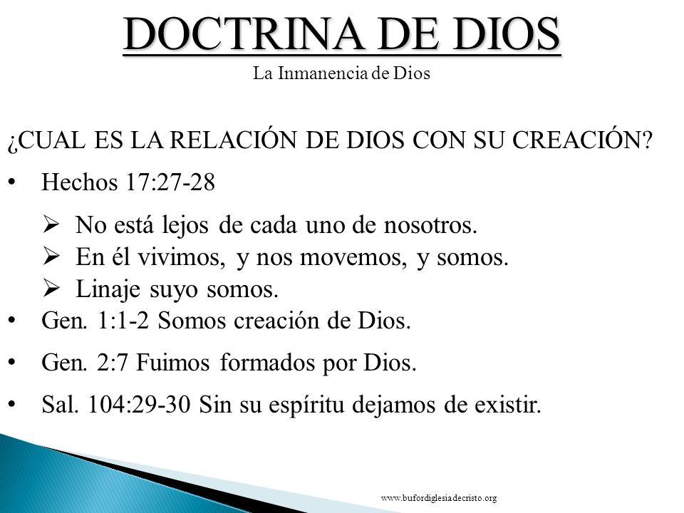 DOCTRINA DE DIOS En él vivimos, y nos movemos, y somos.