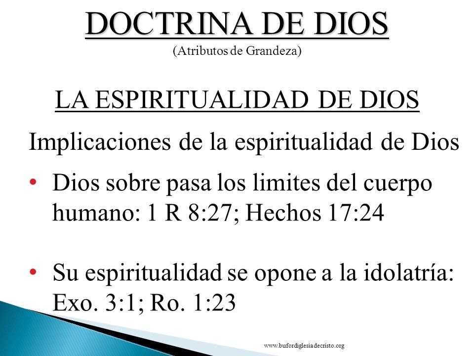 DOCTRINA DE DIOS LA ESPIRITUALIDAD DE DIOS