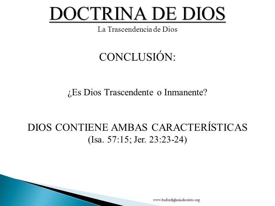 DOCTRINA DE DIOS CONCLUSIÓN: DIOS CONTIENE AMBAS CARACTERÍSTICAS