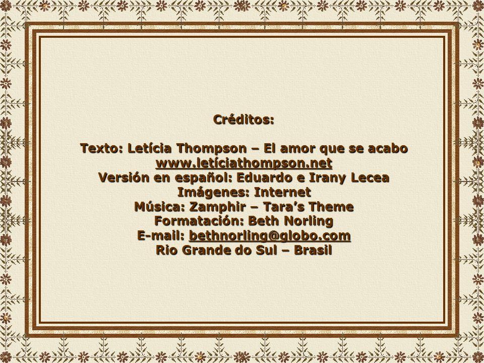 Texto: Letícia Thompson – El amor que se acabo www.letíciathompson.net