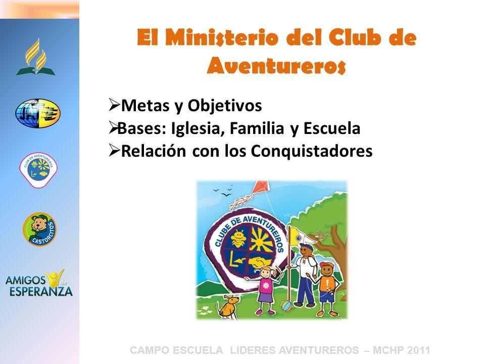 El Ministerio del Club de Aventureros