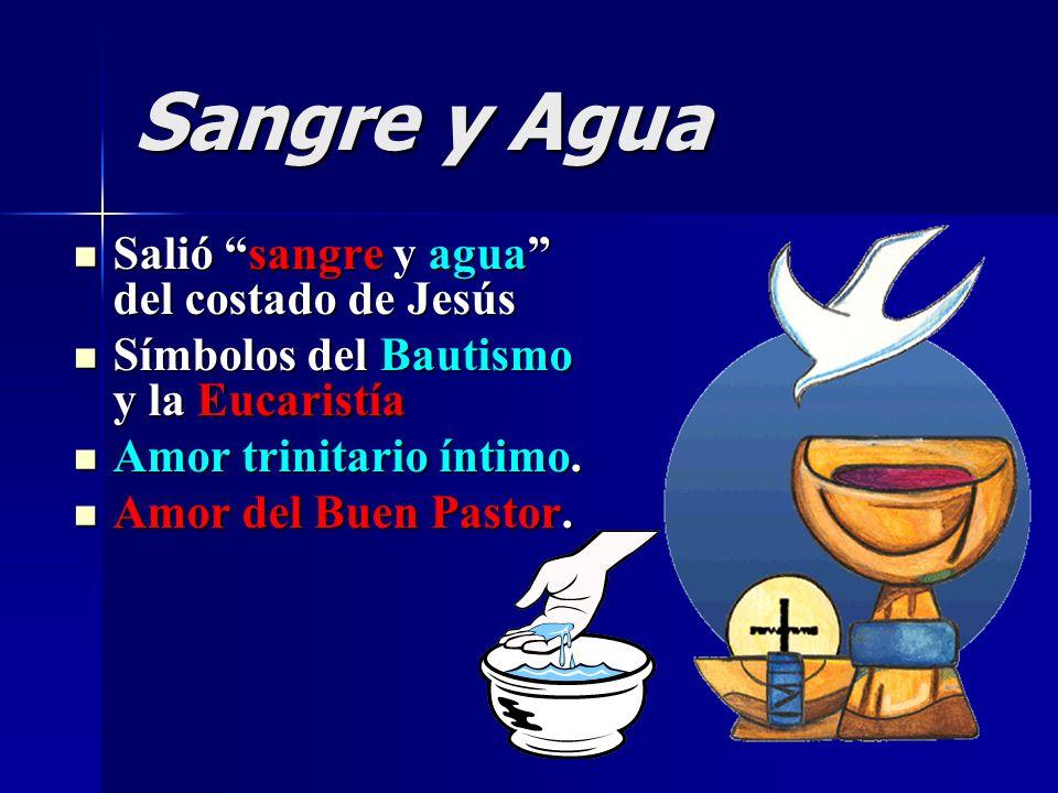 Sangre y Agua Salió sangre y agua del costado de Jesús