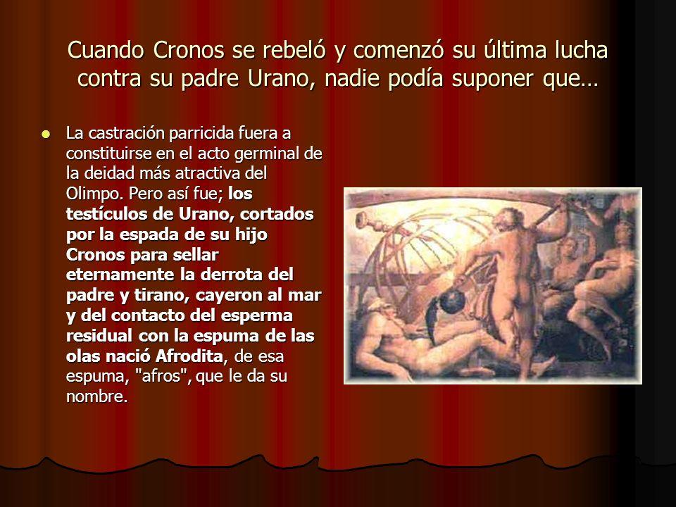 Cuando Cronos se rebeló y comenzó su última lucha contra su padre Urano, nadie podía suponer que…