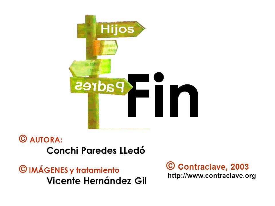 Fin © Contraclave, 2003 © AUTORA: Conchi Paredes LLedó