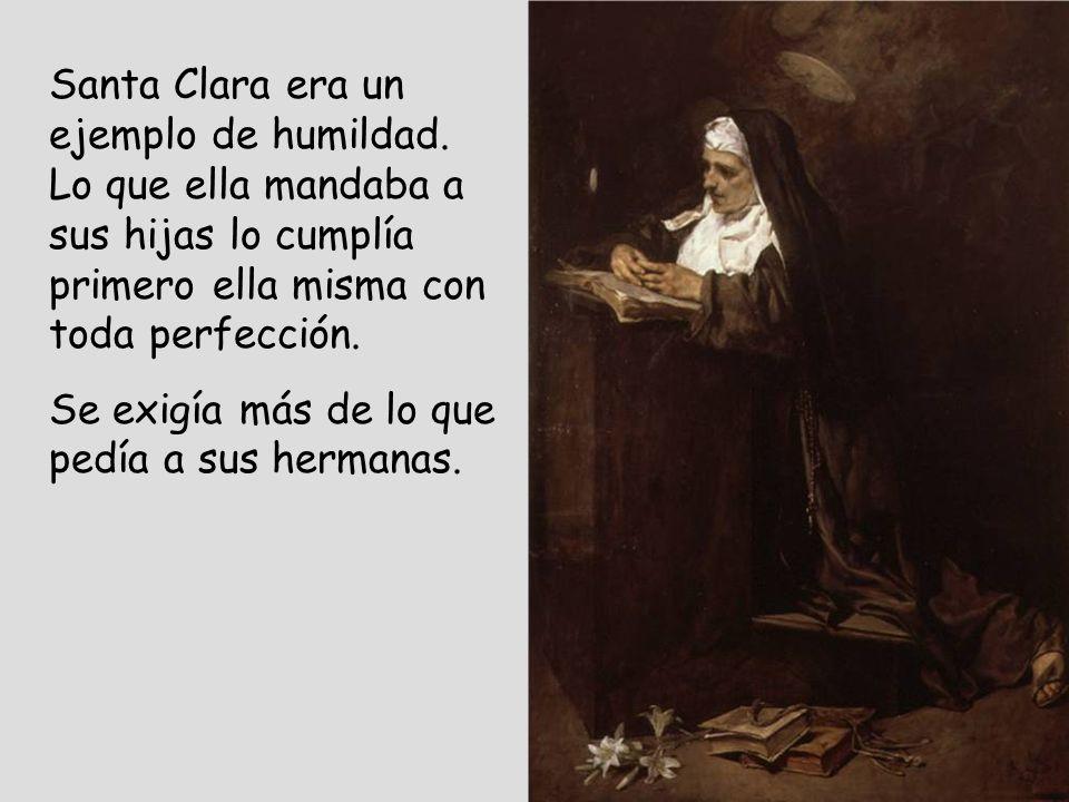 Santa Clara era un ejemplo de humildad