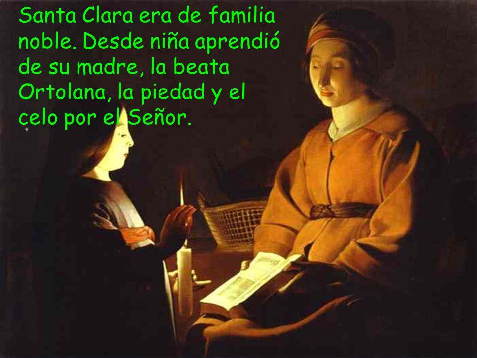 Santa Clara era de familia noble