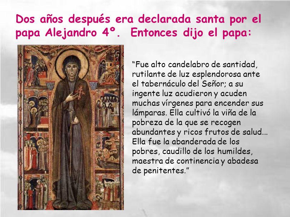 Dos años después era declarada santa por el papa Alejandro 4º